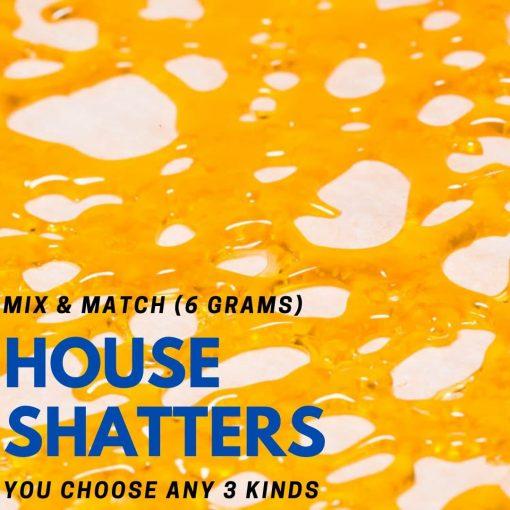 House Shatter - 6 Grams Mix & Match